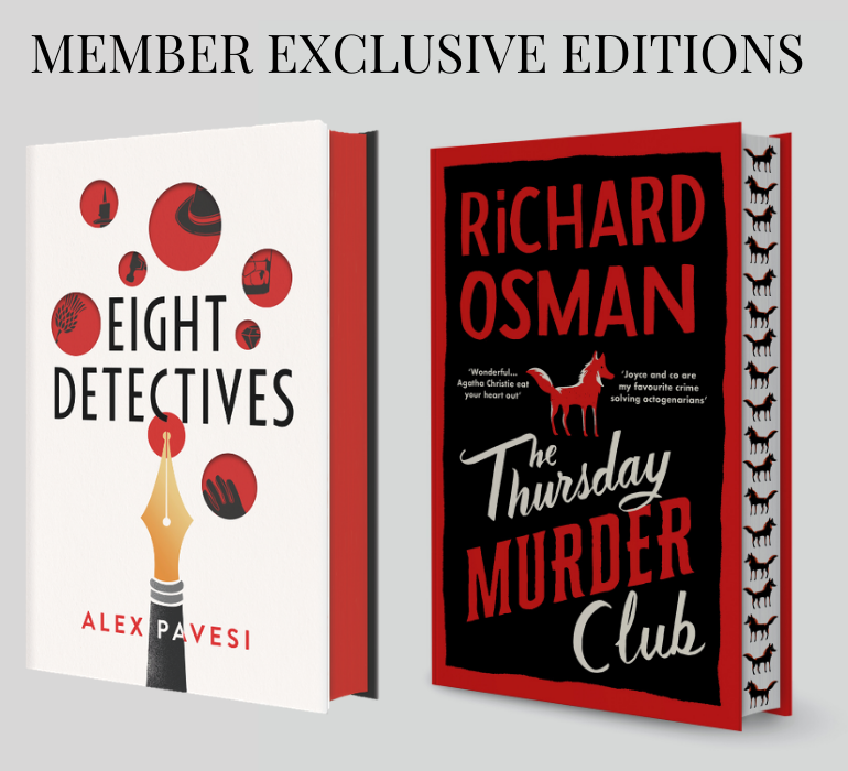 Member Exclusive Editions