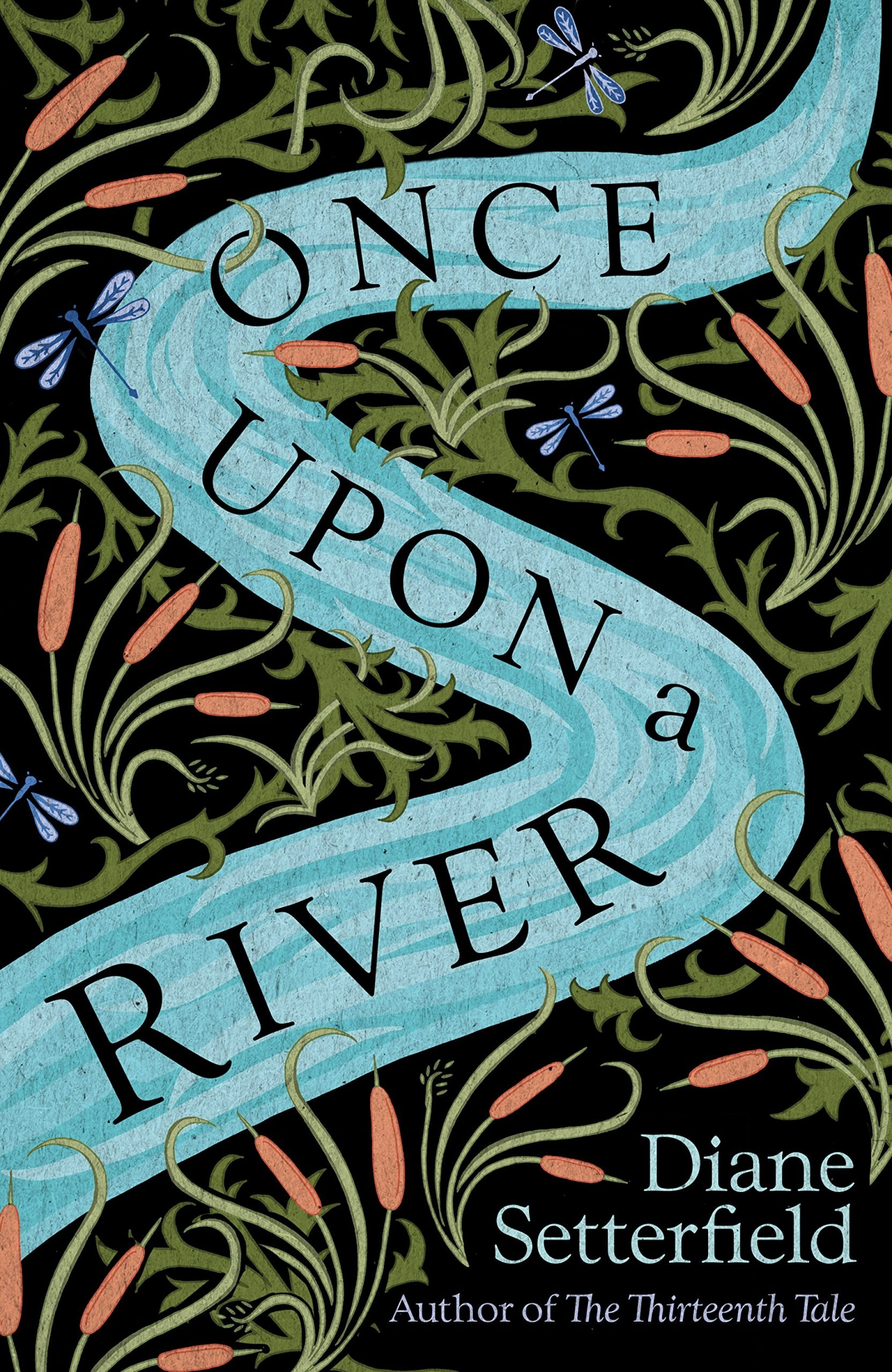 An Introduction to Once Upon a River by Diane Setterfield