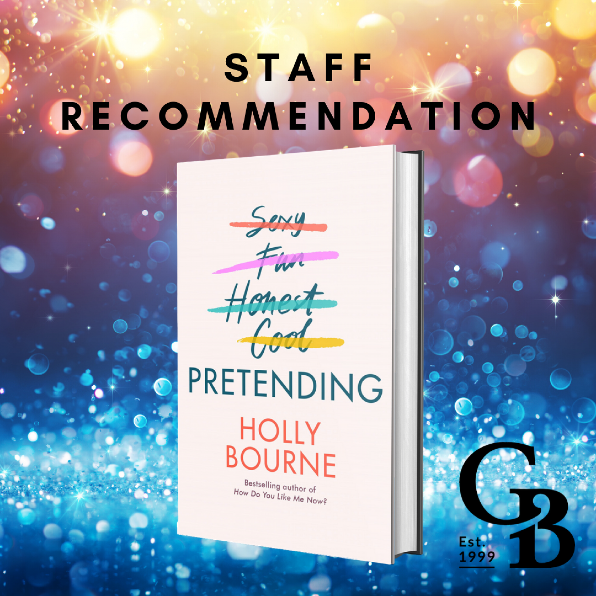 Staff Recommendation - Pretending by Holly Bourne